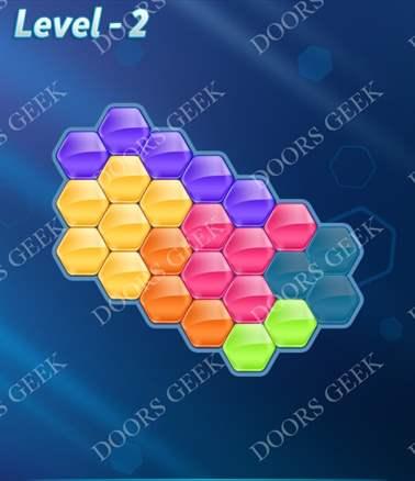 Block! Hexa Puzzle [6 Mania] Level 2 Solution, Cheats, Walkthrough for android, iphone, ipad, ipod