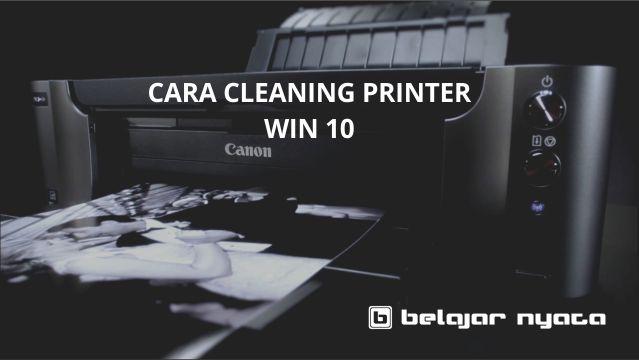 Cara Maintenance atau Cleaning Sebuah Printer di Windows 10 - Printer ,erupakan sebuah hardware yang memang untuk mencetak sebuah dokumen berupa file menjadi output perangkat keras yang bisa berbasis kertas atau bahan lainnya.    Pada kesempatan kali saya akan membahas printer pada umumnya yang memang membantu Anda untuk perawatan secara berkala. Tentunya sebuah printer juga membutuhkan perawatan agar usia pemakaian lebih panjang dan tidak sering bermasalah.