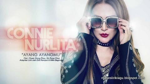 Connie Nurlita - Ayang Ayangmu Lirik