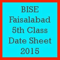 5th Class Date Sheet 2017 BISE Faisalabad Board