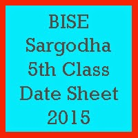 5th Class Date Sheet 2017 BISE Sargodha Board
