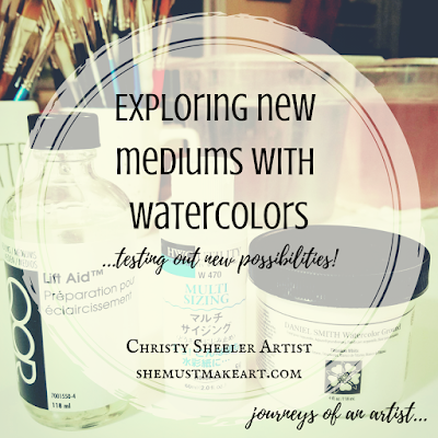 Exploring New Mediums with Watercolor Blog Graphic Christy Sheeler Artist