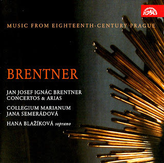 Jan Josef Ignác Brentner (1689-1742) - Concertos and Arias