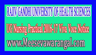 RAJIV GANDHI UNIVERSITY OF HEALTH SCIENCES UG Nursing Practical 2016-17 Viva Voce Notice