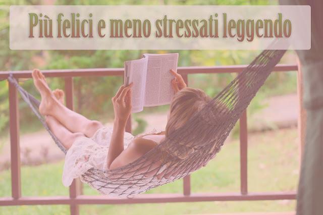 Più felici e meno stressati leggendo