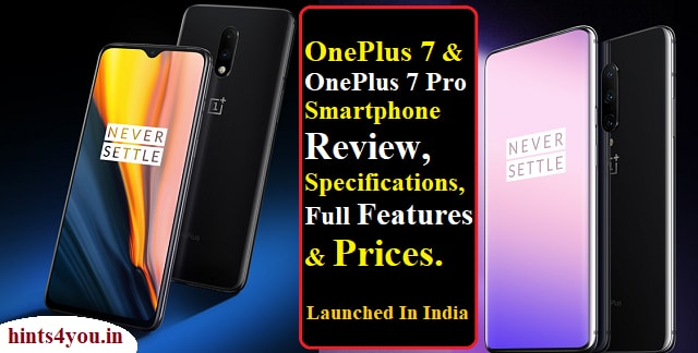 OnePlus, the famous smartphone manufacturer, has launched two new smartphones. The event was organized on Tuesdays evening for the launch of OnePlus 7 and OnePlus 7 Pro.