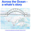 Across the Ocean - a whale's story - a beautiful interactive school created narrative