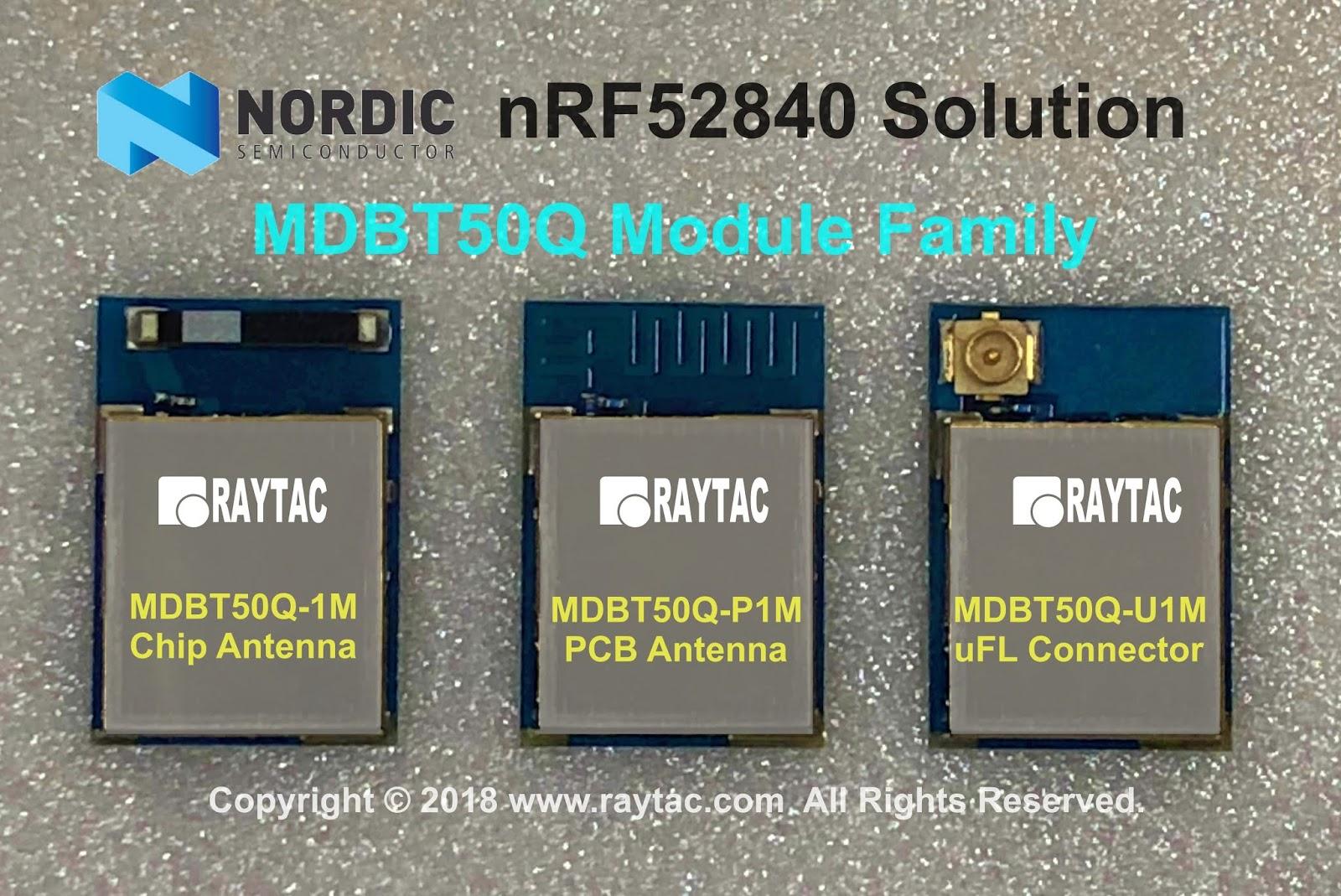 BLE & BT4.0 & BT4.1& BT4.2& BT5 Module: Raytac BT5 MDBT50Q Series ...