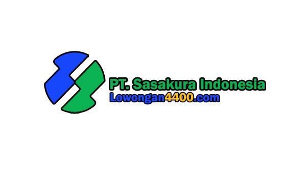 Lowongan Kerja PT. Sasakura Indonesia Kawasan Industri Pulogadung