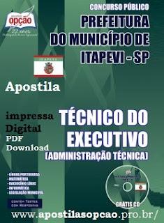 Apostila Prefeitura de Itapevi - Técnico do Executivo