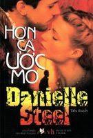 Hơn Cả Ước Mơ - Danielle Steel