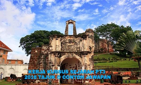 Kerja Kursus Sejarah PT3 2020 Tajuk dan Contoh Jawapan ...