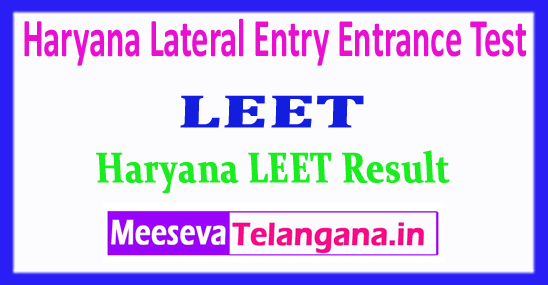 LEET Result Haryana Lateral Entry Entrance Test Cut Off And Results 2018