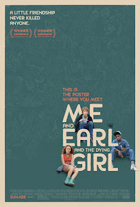 Me and Earl and the Dying Girl Poster