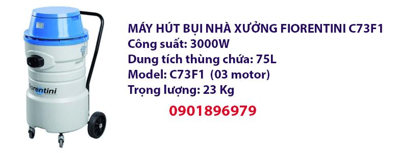 MÁY HÚT BỤI NHÀ XƯỞNG FIORENTINI C73F1