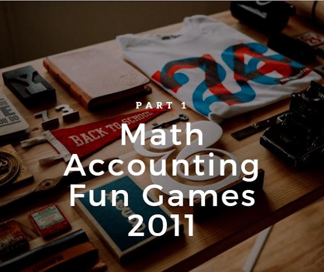 Math Accounting Fun Games 2011 - Part 1 - Mayang Bahtera Pertiwi