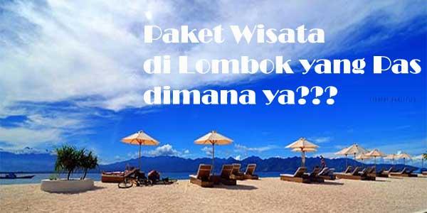 Paket Wisata di Lombok yang Pas