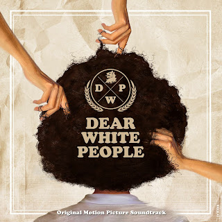 Dear White People Nummer - Dear White People Muziek - Dear White People Soundtrack - Dear White People Filmscore