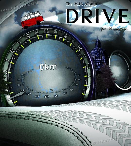 [EP] Yoo Seung Chan – DRIVE