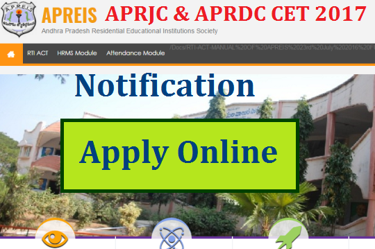 APRJC APRDC CET 2017 Notification from APREIS Apply Online Download Hall Tickets Results @aprs.cgg.gov.in | Andhra Pradesh Residential Junior Colleges Common Entrance Test 2017 Notification issued by AP Residential Educational Institutions Society for the Academic Year 2017-18 | Andhra Pradesh Residential Degree Colleges Common Entrance Test Schedule Important Dates for Apply Online Download Hall Tickets Anouncement of Merit List Selection List and Final Results at http://apresidential.cgg.gov.in | Online Application Form for APRJC and APRDC to get Admission into Nagarjuna Sagar Residential Junior and Degree College Kodigenahalli Ananthapuramu Nimmakuru Venkatagiri for Boys and APRJC for Girls Nimmakuru Thatipudi Last Date to Apply Online 12.04.2017 aprjc-aprdc-cet-2017-notification-apply-online-application-form-download-hall-tickets-results-schedule-aprs.cgg.gov.in-apreis