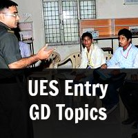 Important GD topics for UES entry Preparation