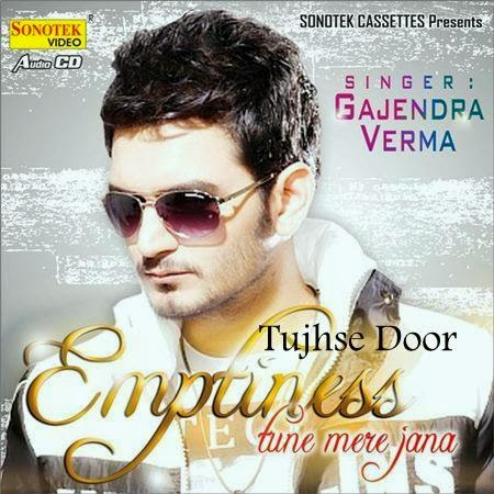 Tujhse Door Chords Lyrics Gajendra Verma Guitar Chord World