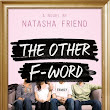 Turning Pages Reads: THE OTHER F-WORD, by NATASHA FRIEND