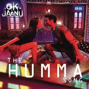 The Humma Song (Ok Jaanu)