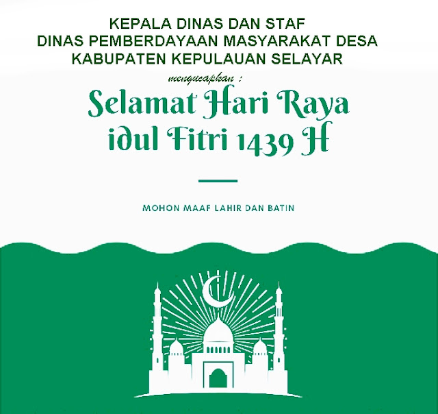 Dinas PMD Kab. Kep. Selayar, Sampaikan Salam Idul Fitri 1439 H