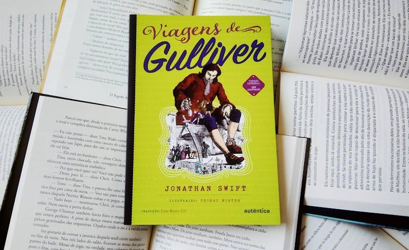 [RESENHA #552] VIAGENS DE GULLIVER - JONATHAN SWIFT