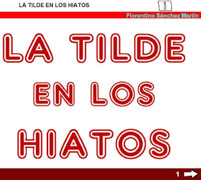 http://www.ceiploreto.es/sugerencias/cplosangeles.juntaextremadura.net/web/quinto_curso/lengua_5/hiatos_5/hiatos_5.html