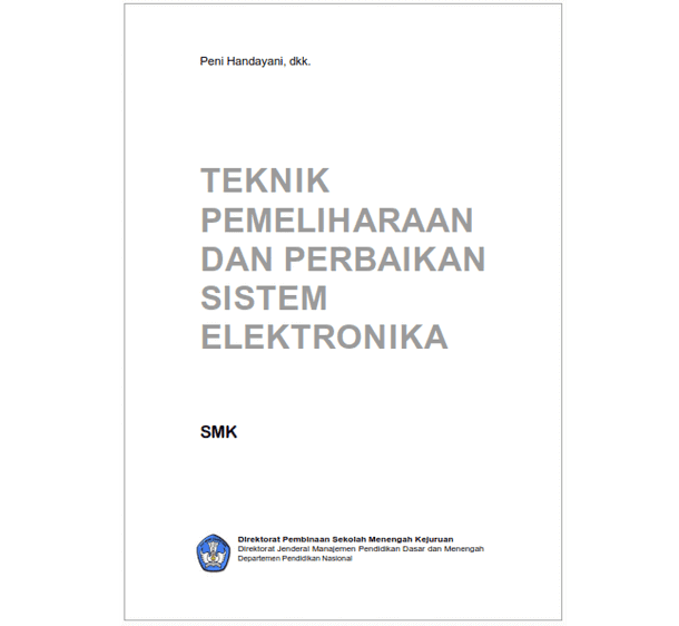 Buku SMK Teknik Pemeliharaan dan Perbaikan Sistem Elektronika