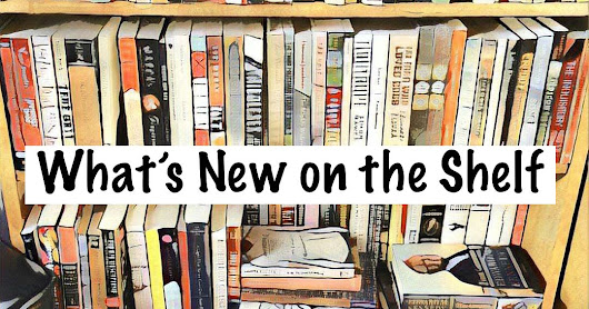 What's New on the Shelf?
