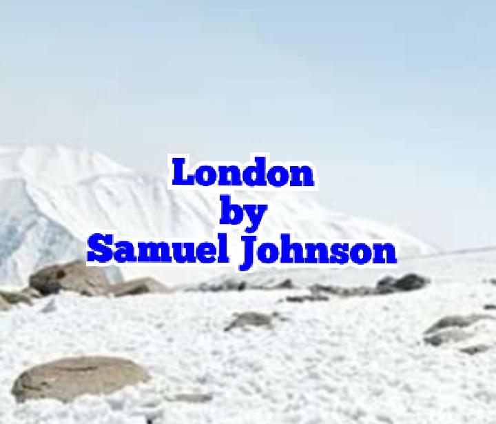Samuel Johnson London     Summary ~ English literature study
