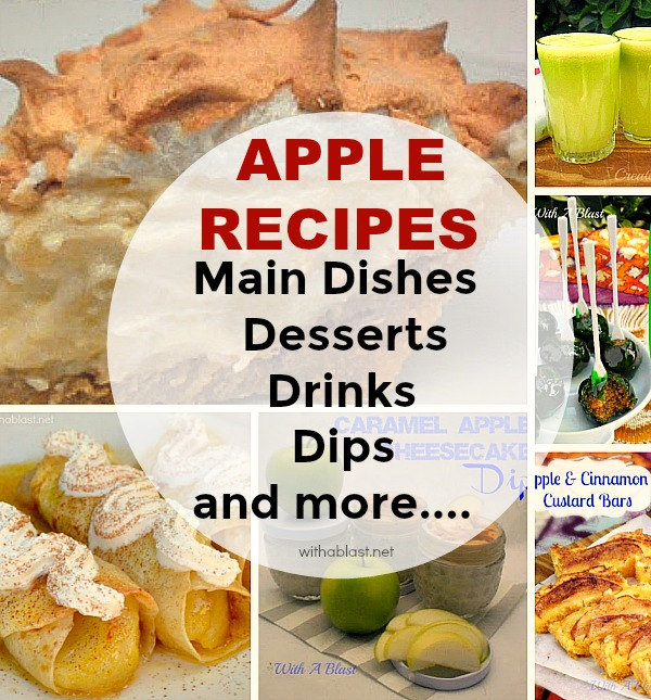 Round-Up of all-things Apple - from Milkshakes to Desserts to Mains and all the in betweens !