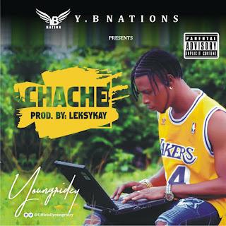 Yung Ridzy -- CHACHE