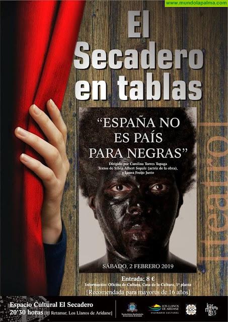 """Ciclo El Secadero en Tablas """"España no es país para negras"""""""