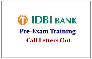 IDBI Bank Online Pre-Examination Training Call Letters Out