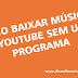 Como baixar músicas do YouTube sem usar programa