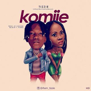 Music : Tizzie - Komije