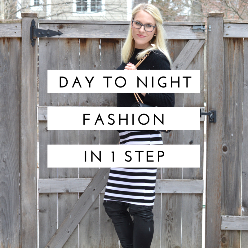 Day to Night Fashion in 1 Step | all dressed up with nothing to drink...