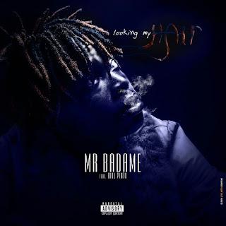 Mr badame ft idol pinto -  looking my hear (2018)