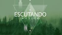 # 02 - ESCUTANDO MÚSICA