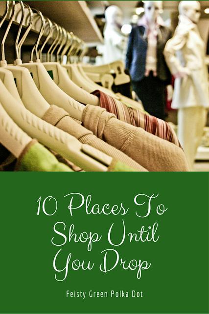 10 Places To Shop Until You Drop