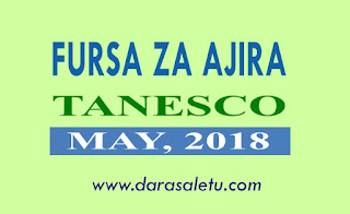 TANZANIA ELECTRIC SUPPLY COMPANY LIMITED (TANESCO) ANNOUNCEMENT FOR  EMPLOYMENT OPPORTUNITIES