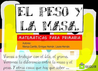 http://ntic.educacion.es/w3/recursos/primaria/matematicas/pesomasa/index.html