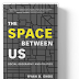 "Book Review - ""The Space Between Us"""