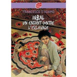 iqbal un enfant contre l'esclavage