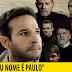 """FILME """"MEU É PAULO"""""""