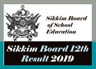 Sikkim Board 12th Results 2019, Sikkim Result 2019 12th , Sikkim Board Class 12 Result 2019
